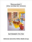 RATONIKER STILTON - Ratonavidad 2(Una navidad de ratones)