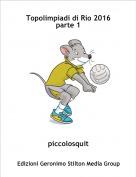 piccolosquit - Topolimpiadi di Rio 2016  parte 1