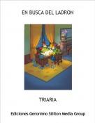 TRIARIA - EN BUSCA DEL LADRON
