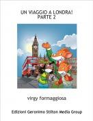 virgy formaggiosa - UN VIAGGIO A LONDRA!PARTE 2