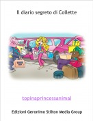 topinaprincessanimal - Il diario segreto di Collette