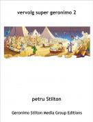 petru Stilton - vervolg super geronimo 2