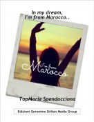 TopMarie Spendacciona - In my dream,