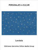 Laralala - PERSONAJES A ELEJIR