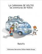 RatoYo - LA CARAVANA DE VOLTIOlas aventuras de Voltio