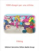 Vilking - 1000 disegni per una stilista