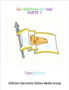 Topobaffuto - La ribellione dei topiPARTE 1