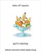 MATTI FONTINA - beke off topazia