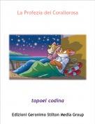 topoel codina - La Profezia dei Corallorosa