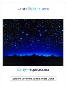 Carly---topolacchia - La stella della sera