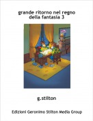 g.stilton - grande ritorno nel regno della fantasia 3