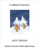 ALICE TOPOLINA - E' ARRIVATO NATALE!
