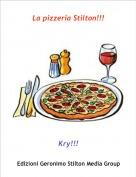Kry!!! - La pizzeria Stilton!!!