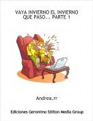 Andrea.rr - VAYA INVIERNO EL INVIERNO QUE PASO... PARTE 1
