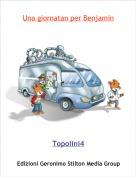 Topolini4 - Una giornatan per Benjamin