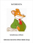 tenebroza stilton - RATOREVISTA