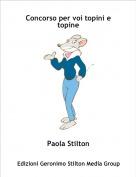 Paola Stilton - Concorso per voi topini e topine