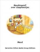Maud - Maudmaand!over slaapfeestjes
