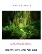 sonia stilton e ninfea - La forsta incantata