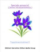 Topoliinacricetina!!! - Speciale annuncio!( breve intrattenimento )