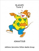 ASMAATOUB - BLAGUESTome 2