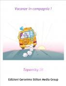 Topomiky 08 - Vacanze in compagnia !