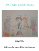 RAPOTERA - BFF 4 EVER: QUIENES SOMOS