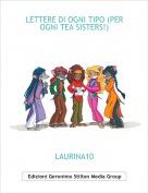 LAURINA10 - LETTERE DI OGNI TIPO (PER OGNI TEA SISTERS!)