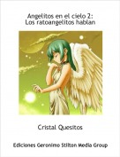 Cristal Quesitos - Angelitos en el cielo 2:
