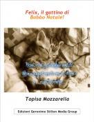 Topisa Mozzarella - Felix, il gattino diBabbo Natale!