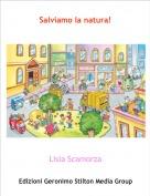 Lisia Scamorza - Salviamo la natura!
