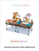 Ratoncita Marta C. - La fiesta de pijamas