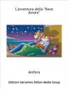 """Anifera - L'avventura della """"Nave Amore"""""""