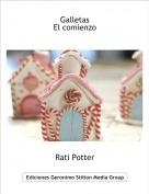 Rati Potter - GalletasEl comienzo