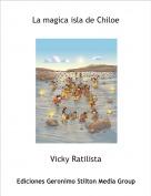 Vicky Ratilista - La magica isla de Chiloe