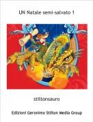 stiltonsauro - UN Natale semi-salvato