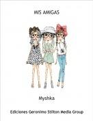 Myshka - MIS AMIGAS