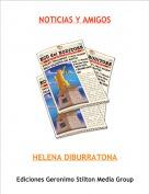 HELENA DIBURRATONA - NOTICIAS Y AMIGOS