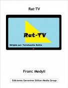 From: Medyli - Rat·TV