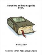 muisklauw - Geronimo en het magische boek.