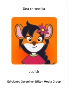 Judith - Una ratoncita