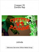 Julinda - Creeper VS