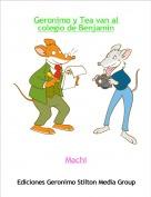 Machi - Geronimo y Tea van al colegio de Benjamín