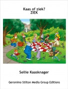 Sellie Kaasknager - Kaas of ziek?