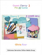 ·Olivia Rose· - ·Sweet Cherry· 2