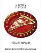 TOPANNI TOPIGNO - LA PIZZERIASTILTON!!!
