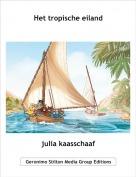 julia kaasschaaf - Het tropische eiland