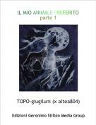 TOPO-giugiluni (x altea804) - IL MIO ANIMALE PREFERITO parte 1