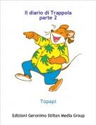 Topapi - Il diario di Trappola parte 2