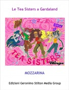 MOZZARINA - Le Tea Sisters a Gardaland